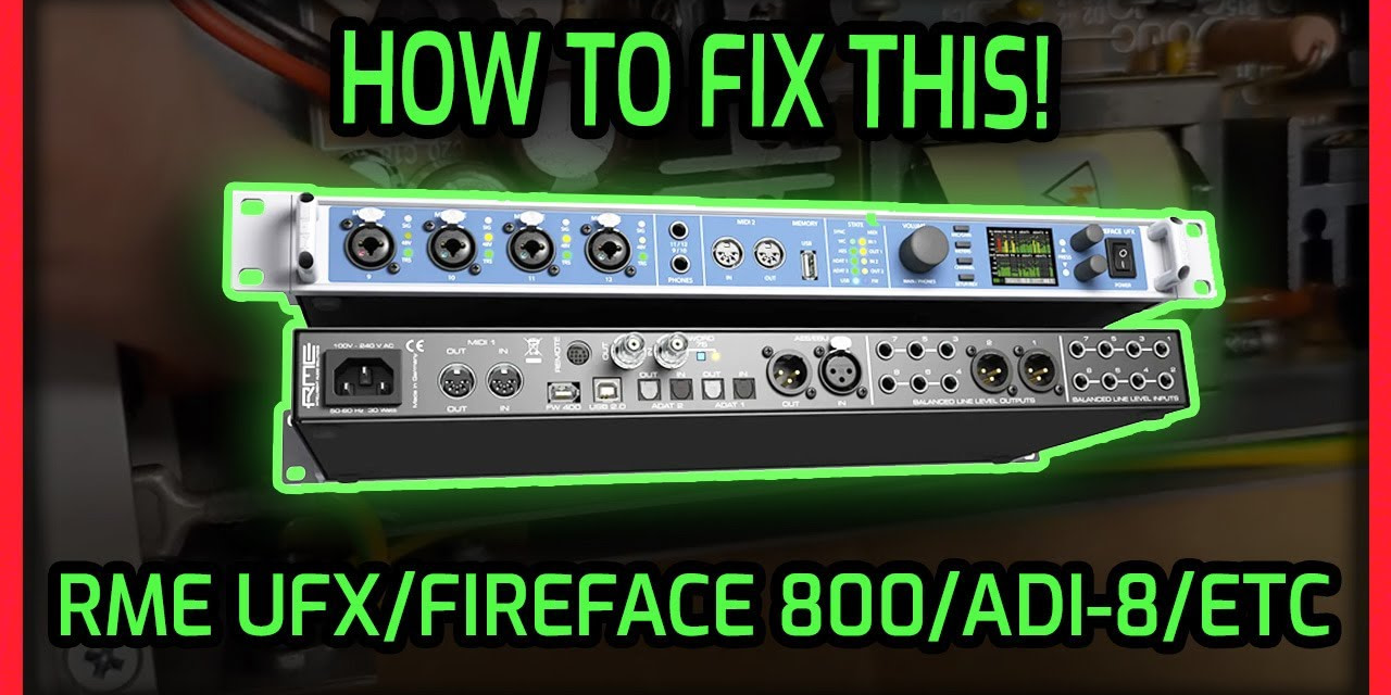 How to Fix an RME Interface (UFX, 800, 802, ADI) | Complete Parts List