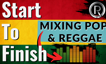 [Start to Finish] How to Mix Pop/Reggae with Female Vocals Step-By-Step